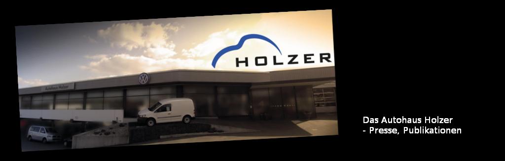 Das Autohaus Holzer, Stuttgart-Korntal - Presse, Publikationen