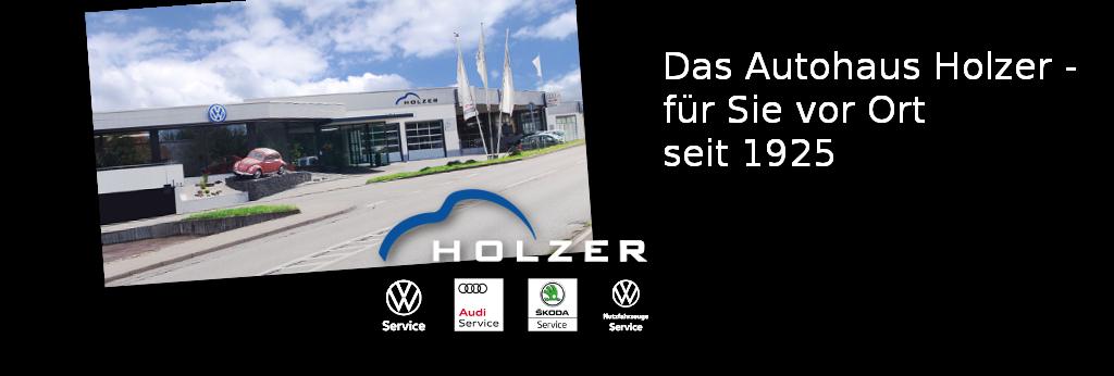 Das Autohaus Holzer in Stuttgart -Korntal. Seit 1925 für Sie vor Ort.