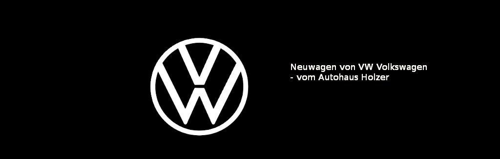Neuwagen von VW Volkswagen - Autohaus Holzer, Stuttgart-Korntal