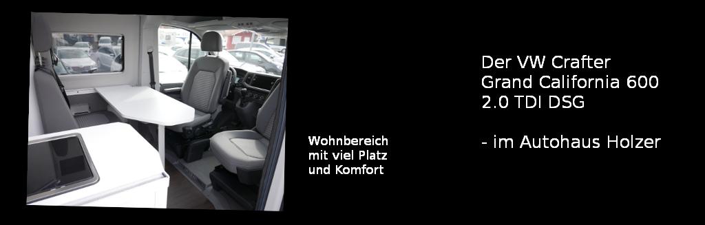 VW Grand California 600 - Autohaus Holzer, Stuttgart-Korntal