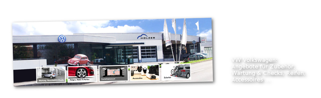 VW-Angebote: Zubehör, Wartung... Autohaus Holzer, Stuttgart-Korntal